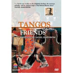Daniel Barenboim: Tango Among Friends
